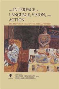 Interface of Language, Vision, and Action