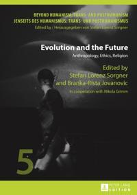 Evolution and the Future