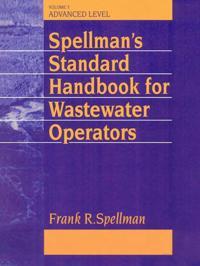 Spellman's Standard Handbook Wastewater Operators