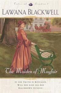 Maiden of Mayfair (Tales of London Book #1)