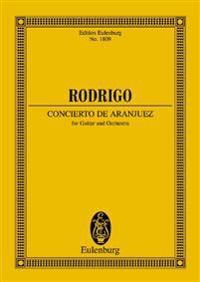 Concierto de Aranjuez: (1939) for Guitar and Orchestra