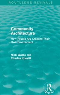 Community Architecture (Routledge Revivals)