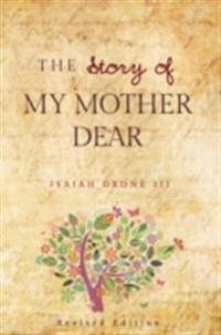 Story of My Mother Dear Revised
