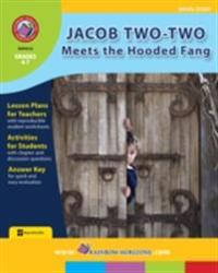 Jacob Two-Two Meets the Hooded Fang (Novel Study) Gr. 4-7