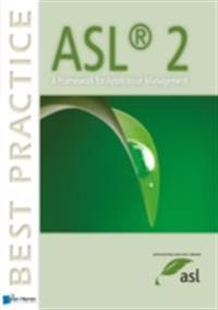 ASL® 2 - A Framework for Application Management