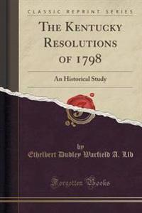 The Kentucky Resolutions of 1798