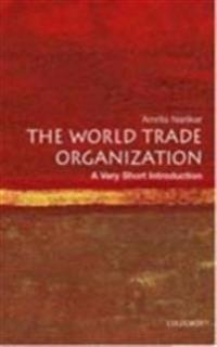 World Trade Organization: A Very Short Introduction