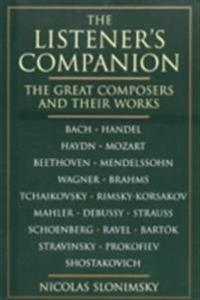 Listener's Companion: The Great Composers and their Works