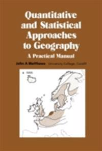 Quantitative and Statistical Approaches to Geography