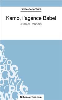 Kamo, l'agence Babel de Daniel Pennac (Fiche de lecture)