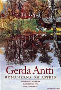 Romanerna om Astrid : Ett ögonblick i sänder ; Jag reder mig nog ; Bara lite roligt...