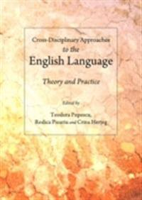 Cross-Disciplinary Approaches to the English Language