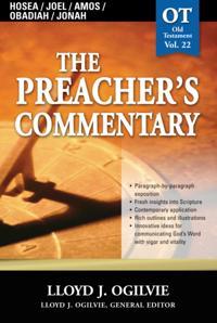 Preacher's Commentary - Vol. 22: Hosea / Joel / Amos / Obadiah / Jonah