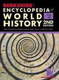 Berkshire Encyclopedia of World History, Second Edition (Volume 5)