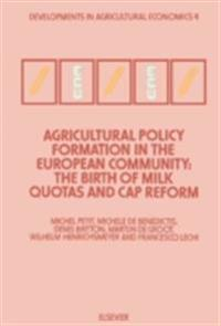 Agricultural Policy Formation in the European Community