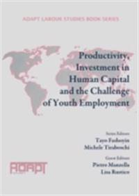 Productivity, Investment in Human Capital and the Challenge of Youth Employment