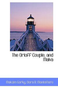 The Orloff Couple, and Malva