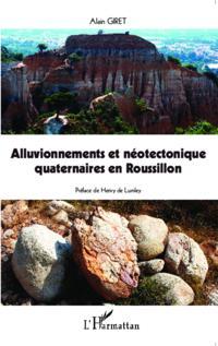 Alluvionnements et neotectonique quaternaires en Roussillon