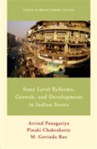 State Level Reforms, Growth, and Development in Indian States