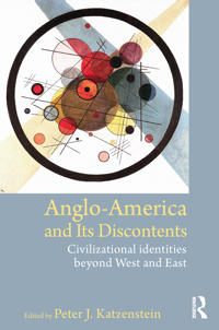 Anglo-America and its Discontents