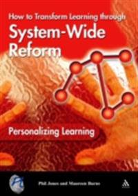 Personalizing Learning: How to Transform Learning Through System-Wide Reform