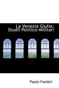 La Venezia Giulia