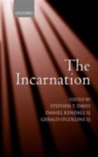 Incarnation An Interdisciplinary Symposium on the Incarnation of the Son of God