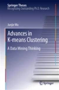 Advances in K-means Clustering