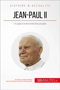 Jean-Paul II a la rencontre des peuples