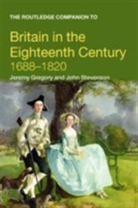 Routledge Companion to Britain in the Eighteenth Century