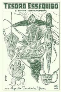 Tesoro Essequibo: 3° Edición - Estilo Moderno