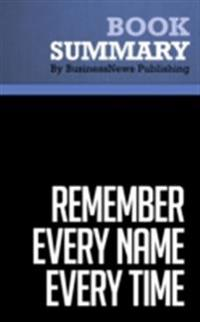 Summary : Remember Every Name Every Time - Benjamin Levy