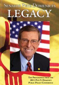Senator Pete Domenici's Legacy 2011