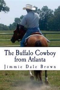 The Buffalo Cowboy from Atlanta: Black Fury Battles the Widowmaker