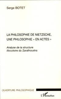 Philosophie de nietzsche une  philosophie en actes