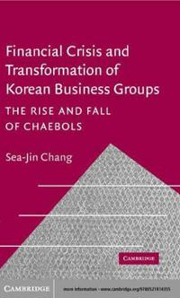 Financial Crisis and Transformation of Korean Business Groups