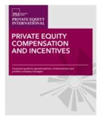 Private Equity Compensation and Incentives