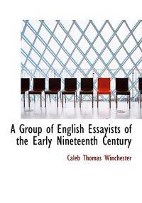 A Group of English Essayists of the Early Nineteenth Century