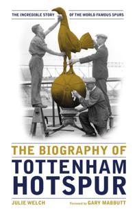 Biography of Tottenham Hotspur