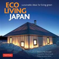 Eco Living Japan: Sustainable Ideas for Living Green