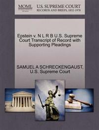 Epstein V. N L R B U.S. Supreme Court Transcript of Record with Supporting Pleadings