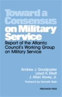 Toward a Consensus on Military Service