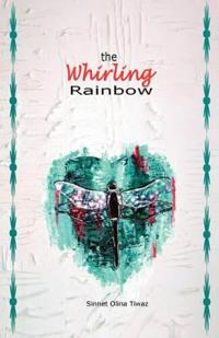 The Whirling Rainbow