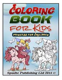 Coloring Book for Kids: Princess for Children