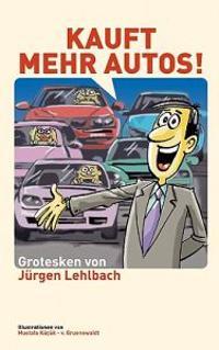 Kauft Mehr Autos!
