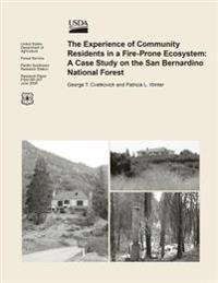 The Experience of Community Residents in a Fire-Prone Ecosystem: A Case Study on the San Bernardino National Forest