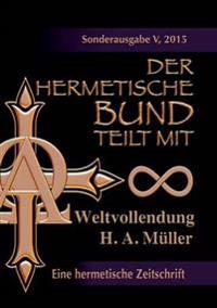 Der hermetische Bund teilt mit:  Sonderausgabe Nr. V
