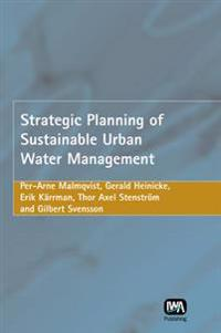 Strategic Planning of Sustainable Urban Water Management