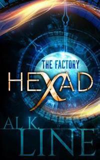 Hexad: The Factory