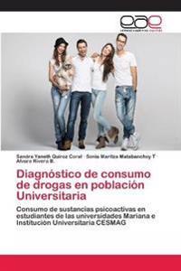 Diagnostico de Consumo de Drogas En Poblacion Universitaria